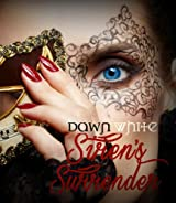 Sirens Surrender (Forbidden Desires Book 1)