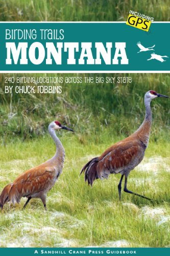 Birding Trails Montana: 240 birding trails, over 400 species of birds and over 150 species of mammals
