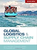 Global Logistics and Supply Chain Management, John Mangan and Roya Javadpour, 1119998840