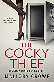 The Cocky Thief (Stolen Hearts Book 1)