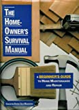 The Home Owner's Survival Manual, Alex Markovich and Outlet Book Company Staff, 0517065223