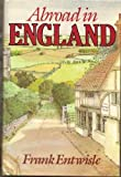 Abroad in England, Frank Entwisle, 0393017559