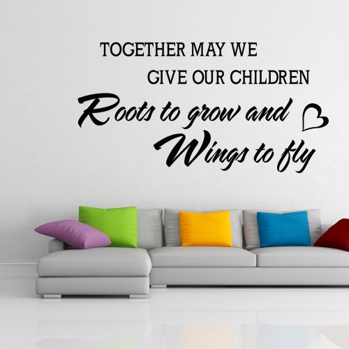 May We Give Our Children Roots to Grow and Wings to Fly - Family Together Wall Graphic Vinyl Sayings Decal Sticker (Black, Small)