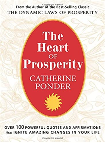 Heart Of Prosperity Over 100 Powerful Quotes And Affirmations That