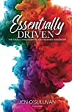 #3: Essentially Driven: Young Living Essential Oils Business Handbook