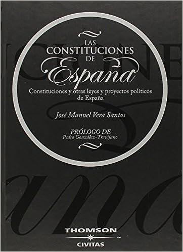 Las Constituciones de España - Constituciones y otras Leyes y ...