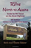 RVing North to Alaska: Guide for RV Travel on the Alcan HIghway