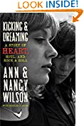 #6: Kicking & Dreaming: A Story of Heart, Soul, and Rock and Roll