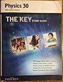 img - for Physics 30 THE KEY STUDY GUIDE 2011 book / textbook / text book