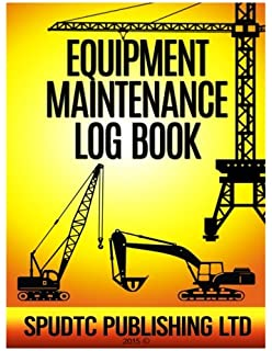 Equipment Maintenance Log Book