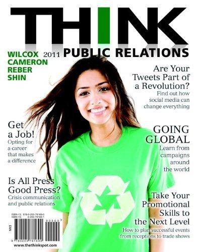 THINK Public Relations by Wilcox Dennis H. Cameron Glen T. Reber Bryan H. Shin Jae-Hwa (2010-07-30) Paperback