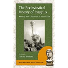 The Ecclesiastical History of Evagrius (Christian Roman Empire)