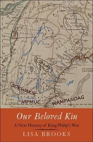 Download Our Beloved Kin: A New History of King Philip's War (The Henry Roe Cloud Series on American Indians and Modernity) PDF