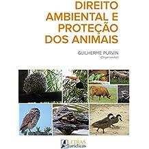 Direito Ambiental e Proteção dos Animais