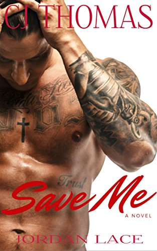 Save Me: A Novel (City by the Bay Series Book 3) (City By The Bay)
