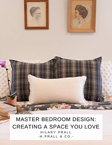 Master Bedroom Design: Creating a Space You Love