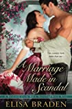 A Marriage Made in Scandal (Rescued from Ruin) (Volume 9)