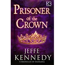 Prisoner of the Crown (Chronicles of Dasnaria)