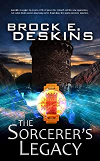 The Sorcerer's Legacy: Book 3 Of The Sorcerer's Path by Brock Deskins ebook deal