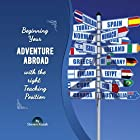 Beginning Your Adventure Abroad with the Right Teaching Position: The Perfect Guide for Ideal Teacher Job Hörbuch von Steven Kozak Gesprochen von: Roger Anderson