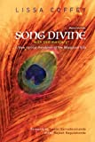 Song Divine: With Commentary: A New Lyrical