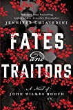 Fates and Traitors: A Novel of John Wilkes Booth (Thorndike Press Large Print Core Series)