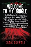 the singers gun - Welcome to My Jungle: An Unauthorized Account of How a Regular Guy Like Me Survived Years of Touring with Guns N' Roses, Pet Wallabies, Crazed ... One of the Greatest Rock Bands of All Time