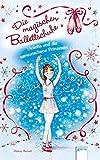 Die magischen Ballettschuhe (2) Violetta und die verwunschene Prinzessin (Kinderbuch Junior ab 6 Jahre)