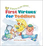 First Virtues for Toddlers, Mary Manz Simon, 0784718482