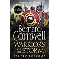 Warriors of the Storm: Book 9 (The Last Kingdom Series)