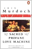 img - for The Sacred and Profane Love Machine (Penguin Books) by Murdoch Iris (1984-03-06) Paperback book / textbook / text book