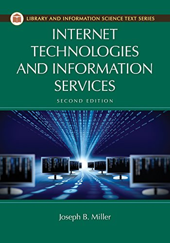 Internet Technologies and Information Services (Library and Information Science Text Series) Pdf