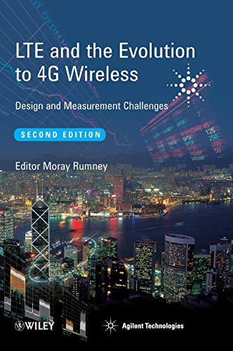 LTE and the Evolution to 4G Wireless: Design and Measurement Challenges from Brand: Wiley