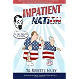 Impatient Nation: How self-pity, medical reliance and victimhood are crippling the health of a nation