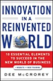 Innovation in a Reinvented World, Dee McCrorey, 1118027353