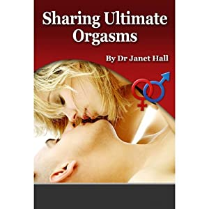 Sharing Ultimate Orgasms Audiobook