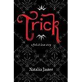 Trick: The Jester & Princess (Foolish Kingdoms Book 1)