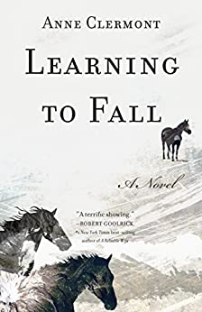 Learning to Fall: A Novel by [Clermont, Anne]