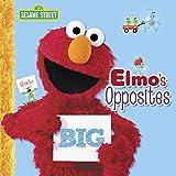 Elmo's Opposites (Sesame Street) (Pictureback(R))