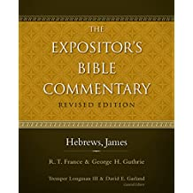 Hebrews, James (The Expositor's Bible Commentary)