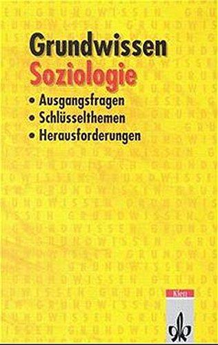 grundwissen-soziologie-ausgangsfragen-schlsselthemen-herausforderungen