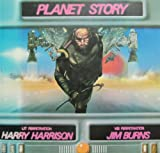 Planet Story, Harry Harrison and Jim Burns, 0891041362