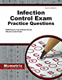 Infection Control Exam Practice Questions: DANB Practice Tests & Review for the Infection Control Exam