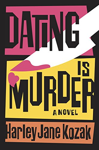 Dating Is Murder: A Novel (Wollie Shelley Mystery Series Book 2)