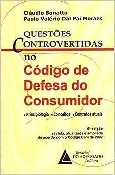 Questões Controvertidas No Código De Defesa Do Consumidor