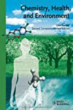 Chemistry, Health and Environment, Olov Sterner, 3527325824