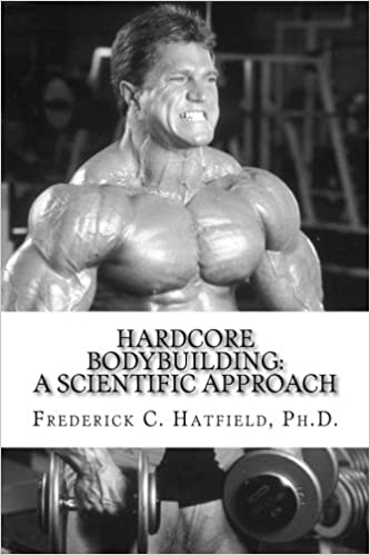 Hardcore bodybuilding a scientific approach dr frederick c hardcore bodybuilding a scientific approach dr frederick c hatfield 9781502598110 amazon books ccuart Choice Image