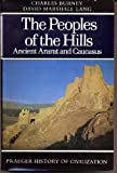img - for The Peoples of the Hills: Ancient Ararat and Caucasus book / textbook / text book
