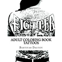 Adult Coloring Book TATTOOS: Gorgeous coloring pictures of TATTOOS