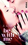 Be with Me: Roman (Wait for You, Band 2)